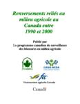 Renversements reliés au milieu agricole au Canada entre 1990 et 2000