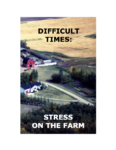 Difficult Times: Stress on the Farm