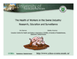 The Health of Workers in the Swine Industry: Research, Education and Surveillance