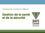 Introduction aux sept étapes de l'efficacité :Gestion de la santé et de la sécurité