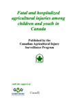 Fatal and Hospitalized Agricultural Injuries Among Children and Youth in Canada