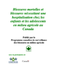 Blessures mortelles et blessures nécessitant une hospitalisation chez les enfants et les adolescents en milieu agricole au Canada