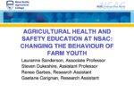 Agricultural Health and Safety Education at NSAC: Changing the Behaviour of Farm Youth