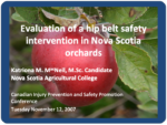 Evaluation of a Hip Belt Safety Intervention in Nova Scotia orchards
