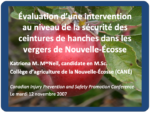 Évaluation d'une intervention au niveau de la sécurité des ceintures de hanches dans les vergers de Nouvelle-Écosse