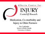 Medication, Co-morbidity and Injury in Older Farmers