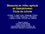 Blessures en milieu agricole en Saskatchewan Étude de cohorte