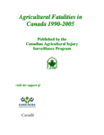 Agricultural Fatalities in Canada 1990-2005