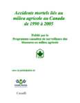 Accidents mortels liés au milieu agricole au Canada de 1990 à 2005