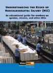 Understanding the Risks of Musculoskeletal Injury (MSI): An Educational Guide for Workers on Sprains, Strains, and Other MSIs
