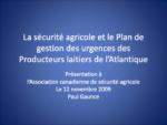 La sécurité agricole et le Plan de gestion des urgences des Producteurs laitiers de l'Atlantique