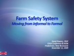 Farm Safety System- Moving from Informal to Formal