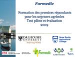 Formation des premiers répondants pour les urgences agricoles. Test pilote et évaluation 2009