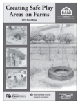 Creating Safe Play Areas on the Farm (2010 Mini-Edition)