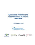 Accidents mortels et hospitalisations liés au milieu agricole en Ontario, 1990-2008