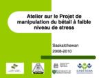 Atelier sur le Projet de manipulation du bétail à faible niveau de stress