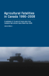 Agricultural Fatalities in Canada 1990–2008