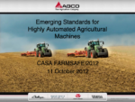 Emerging Standards for Highly Automated Agricultural Machines