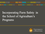 Incorporating Farm Safety in the School of Agriculture's Programs