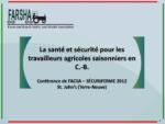 La santé et sécurité pour les travailleurs agricoles saisonniers en C.-B.