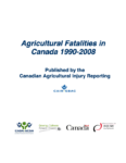 Accidents mortels liés en milieu agricole au Canada de 1990 à 2008