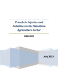 Trends in Injuries and Fatalities in the Manitoba Agriculture Sector 2000–2012