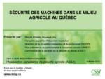 Sécurité des machines dans le milieu agricole au Québec
