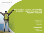 Public Health Perspective of Farm Injuries: Young Workers and Migrant Workers