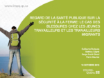 Regard de la santé publique sur la sécurité à la ferme : Le cas des blessures chez les jeunes travailleurs et les travailleurs migrants