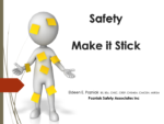 Safety - Make it Stick