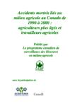 Accidents mortels liés au milieu agricole au Canada de 1990 à 2000 : agriculteurs et travailleurs agricoles plus âgés