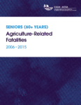 Seniors (60+ Years) Agriculture-Related Fatalities 2006-2015