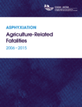 Asphyxiation Agriculture-Related Fatalities 2006-2015