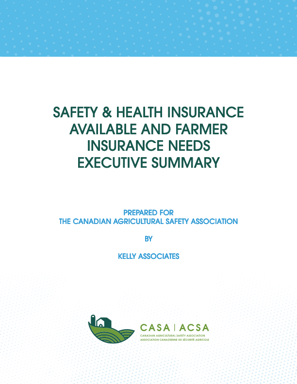 Safety & Health Insurance Available and Farmer Insurance Needs Executive Summary
