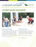 Jouer sans dangers - La sécurité expliquée aux enfants