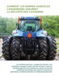 Comment les normes agricoles canadiennes assurent la sécurité des canadiens