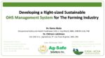 Developing a Right-Sized Sustainable Safety Management System for the Farming Industry