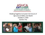 Working Together to Sustain the Future of Agricultural Safety and Health
