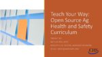 Teach Your Way: Open Source of Ag Health and Safety Curriculum